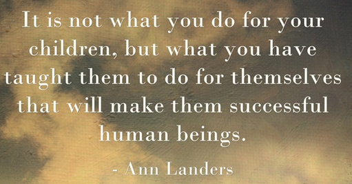 It not what you do for your children...